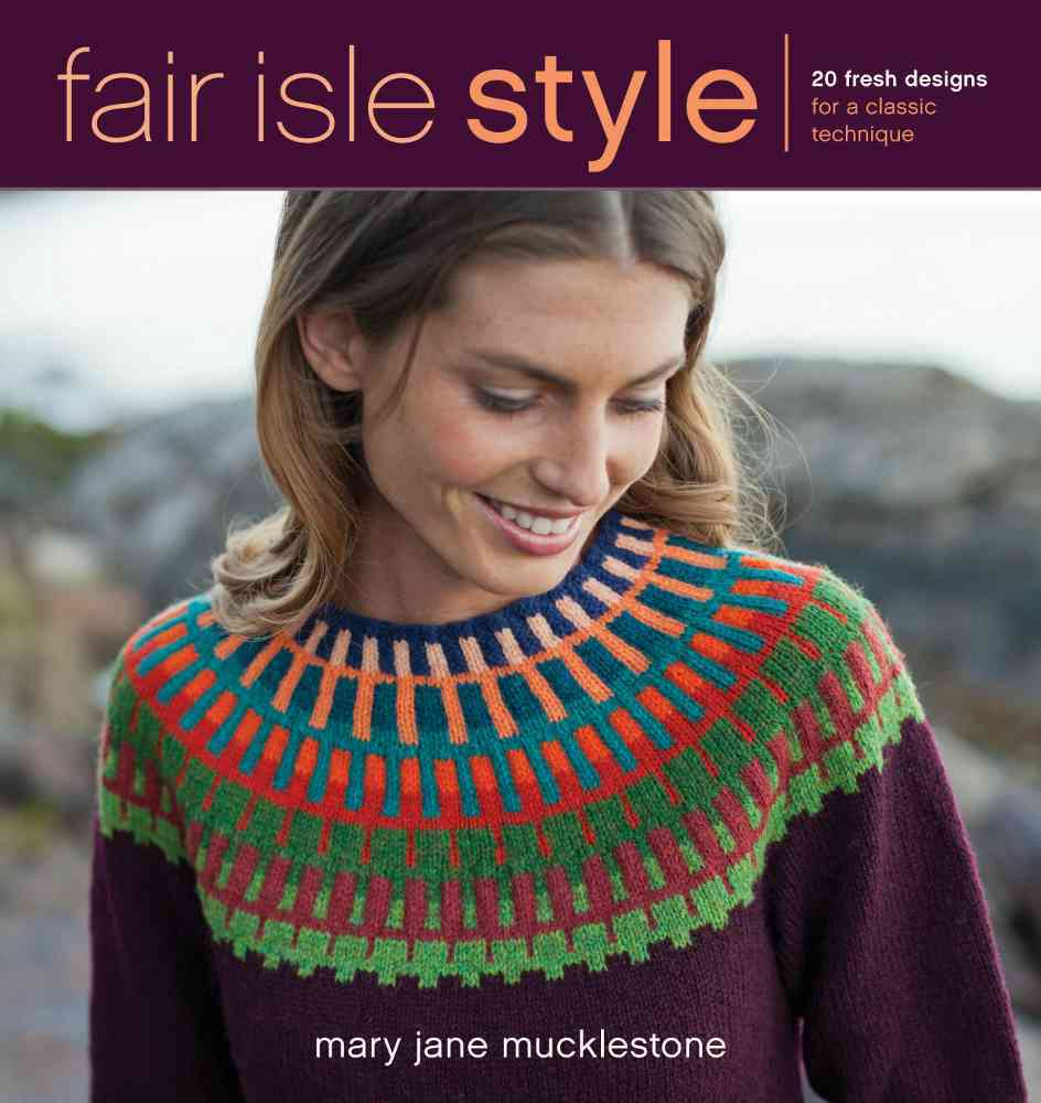 Fair Isle Style By Mucklestone, Mary Jane